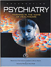 Psychiatry: Harming in the Name of Healthcare