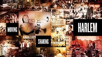Moving, Shaking, Harlem