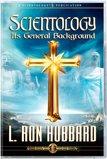 Scientology: ItsGeneral Background