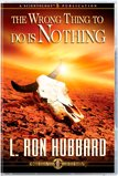 The Wrong ThingTo Do IsNothing