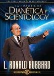 La historia de Dianética y Scientology