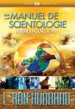 Le Manuel de Scientologie : outils pour la vie
