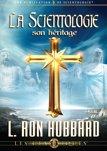 La Scientologie: son héritage