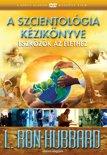 A Szcientológia kézikönyve: eszközök az élethez