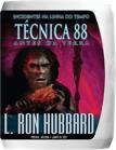 Técnica 88: Incidentes na Linha do Tempo Antes da Terra