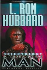 Scientology: AHistory of Man