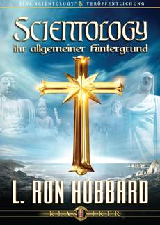 Scientology: Ihr allgemeiner Hintergrund