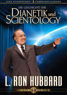 Die Geschichte der Dianetik und Scientology