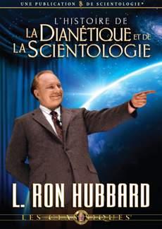 L'histoire de la Dianétique et de la Scientologie