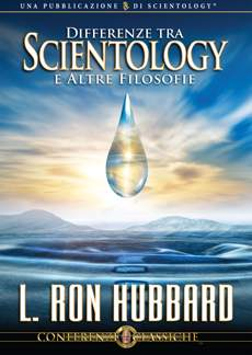 Differenze tra Scientology e Altre Filosofie