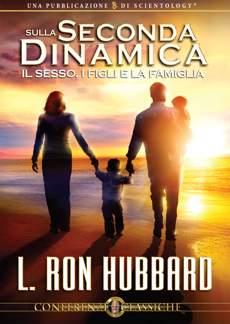 Sulla Seconda Dinamica: Sesso, Bambini e la Famiglia