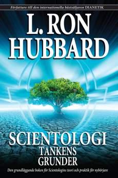 Scientologi: Tankens grunder