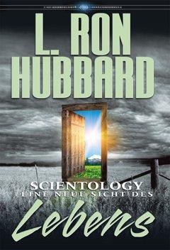 Scientology: Eine neue Sicht des Lebens