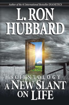 Scientology: A New Slant on Life