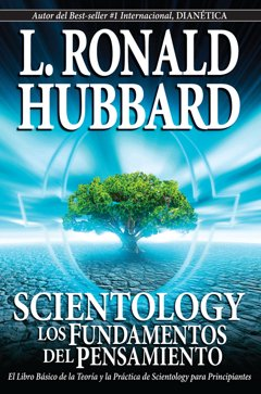 Scientology: Los Fundamentos del Pensamiento