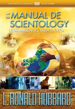 El Manual de Scientology: Herramientas para la Vida