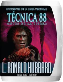 Técnica 88: Incidentes de la Línea Temporal Antes de la Tierra