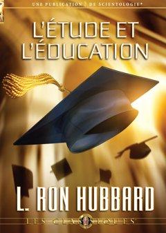 L'étude et l'éducation