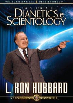 La storia di Dianetics e Scientology