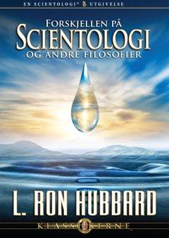 Forskjellen på Scientology og andre filosofier