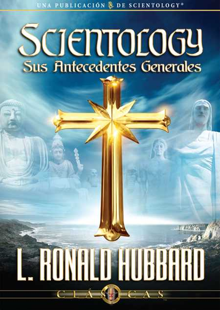 Scientology, Sus Antecedentes Generales