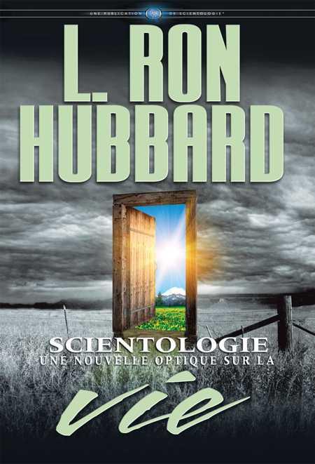 Scientologie: une nouvelle optique sur la vie