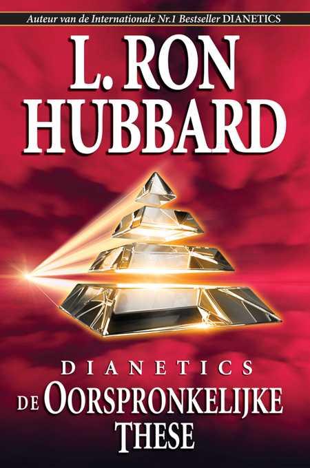 Dianetics: DeOorspronkelijke These
