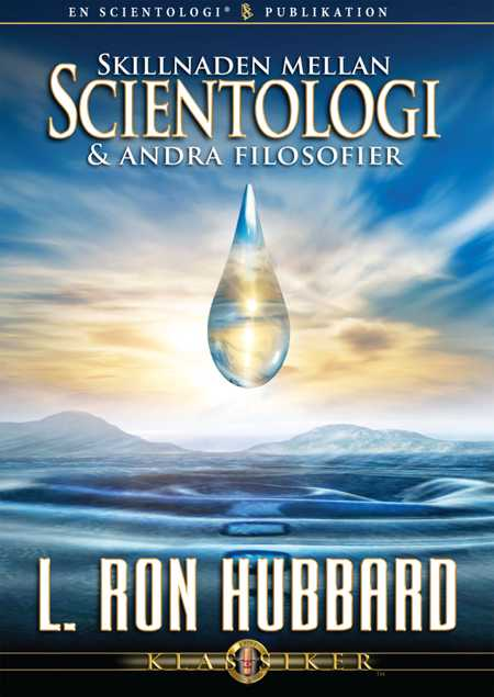 Skillnaden mellan Scientologi och andra filosofier